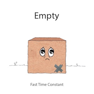 Fast Time Constant - Empty